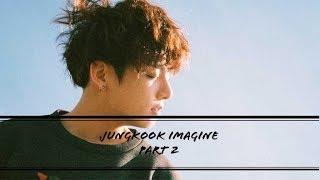 bts imagine | jungkook as your boyfriend (part 2)