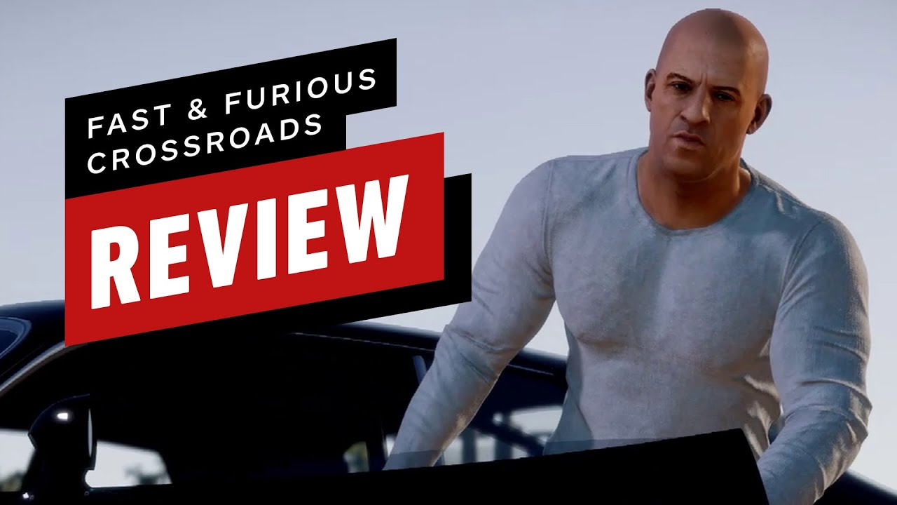 Fast & Furious Crossroads Review - IGN