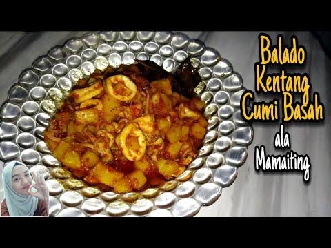 RESEP KENTANG BALADO PAKE CUMI BASAH ala Mamaiting - YouTube