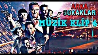 Arka Sokaklar - Müzik Klip 6