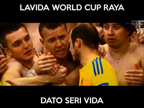2018 FIFA WORLD CUP RUSSIA™ UNOFFICIAL SONG LAVIDA RAYA