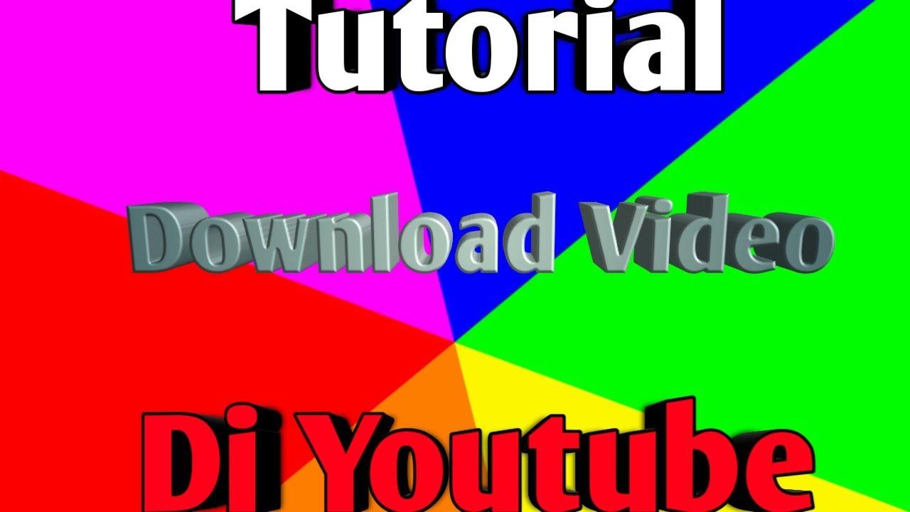 cara download video di youtube - YouTube