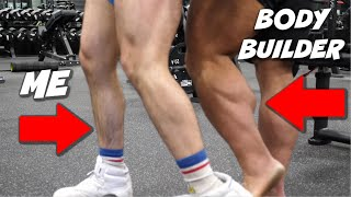Comparing My Calves To A BODYBUILDER'S