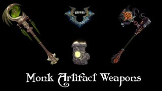 Monk Artifact Weapons