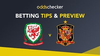 Wales v Spain - Betting Tips & Preview
