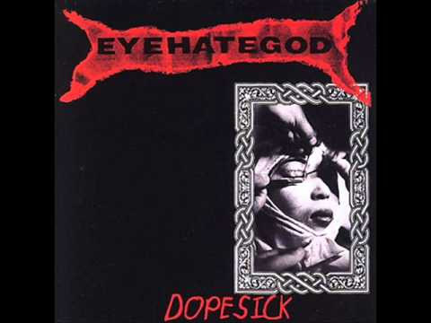 Eyehategod - My Name Is God (I Hate You)