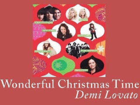 07 Wonderful Christmas Time - Demi Lovato (Full CD Version) - YouTube