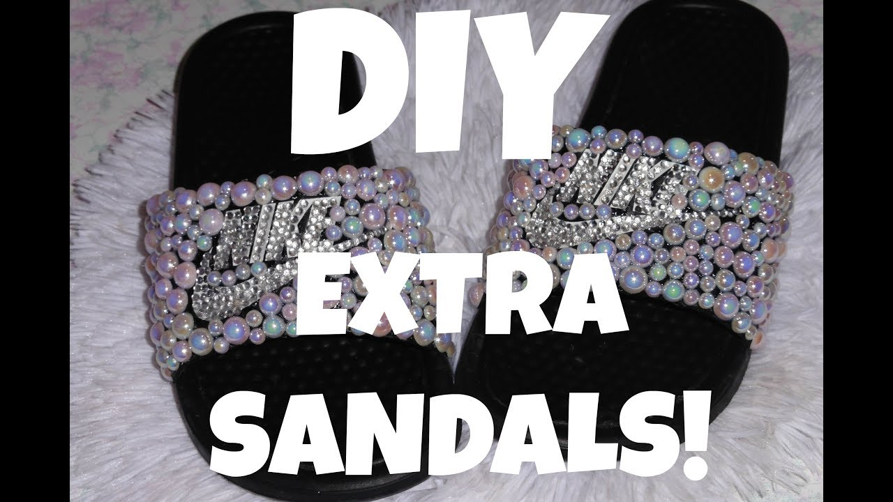 3f63b40bfd981 DIY BEDAZZLED NIKE SANDALS!!!