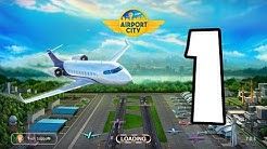 Episode 1 | Airport City Gameplay iOS ✈