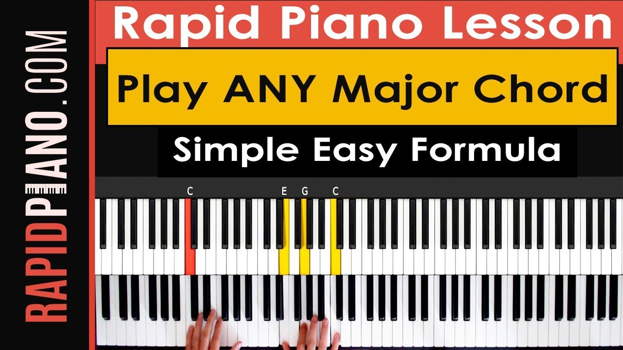 How to play any major chord on piano simple easy formula youtube how to play any major chord on piano simple easy formula hexwebz Gallery