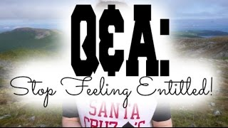 Q&A With Rafael: Stop Feeling Entitled!