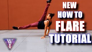 NEW & IMPROVED How to Flare - Breakdance Tutorial By William Irizarry