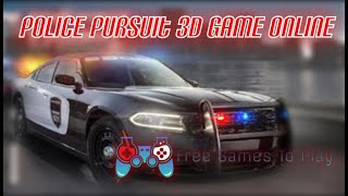 Police Pursuit 3D Game Online - Car Games Online Free Driving Games To Play
