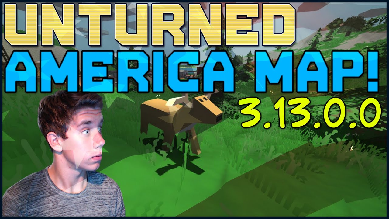 Unturned 31300 PROGRESS REPORT AMERICAN MAP YouTube