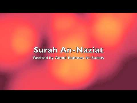 Surah An-Naziat - Recited by Abdul Rahman Al-Sudais