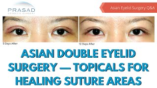 Options for Post Surgery Wound Care - Eyelid Surgery