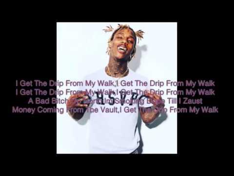 Famous Dex Drip From My Walk Lyrics