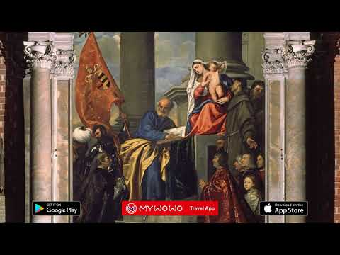 Basilica Of The Friars – Pesaro Madonna – Titian – Venice – Audio Guide – MyWoWo Travel App