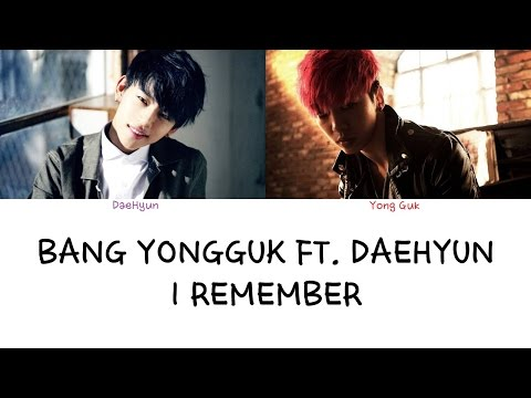 Bang Yong Guk ft DaeHyun - I Remember (Color coded lyrics Han|Rom|Eng)
