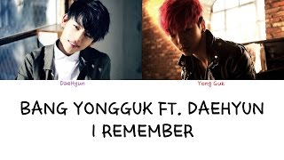 Bang Yong Guk Ft DaeHyun I Remember Color Coded Lyrics Han Rom Eng