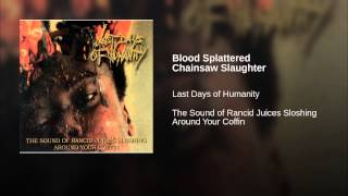 Blood Splattered Chainsaw Slaughter