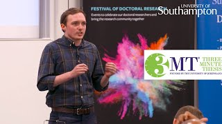Three Minute Thesis '18, Isaac Gustafsson Wood | University of Southampton