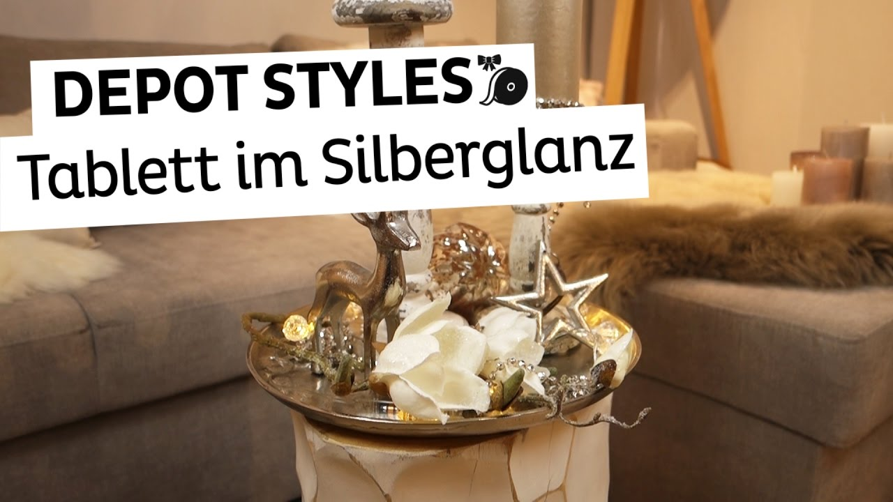 depot styles dekotablett im silberglanz weihnachtsdeko in silber und gold youtube. Black Bedroom Furniture Sets. Home Design Ideas