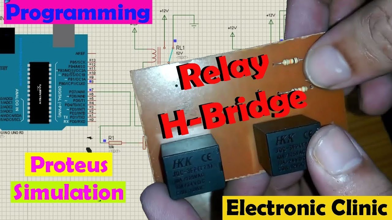 Arduino Dc motor  Relay H-bridge simulation in Proteus, Programming, how to make H-bridge module