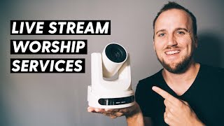 LIVE STREAMING SETUP FOR SMALL CHURCHES