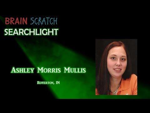 Ashley Morris Mullis on Brainscratch Searchlight