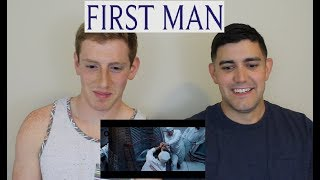 First Man - OUR REACTION!