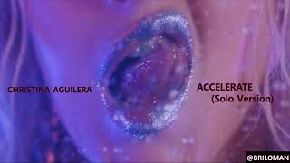 Download Lagu Christina Aguilera - Accelerate (solo version) Mp3