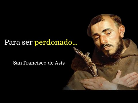 43 Bonitas Frases De San Francisco De Asis Narradas Youtube