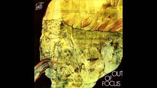 Out Of Focus - Blue Sunday Morning (1971) HQ