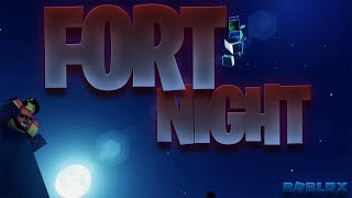 fort nuit - ROBLOX court