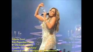 Gloria Trevi - Las Pequeñas Cosas ( Show Privado )
