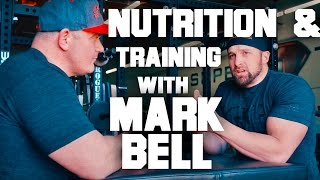 Nutrition and Training with Mark Bell