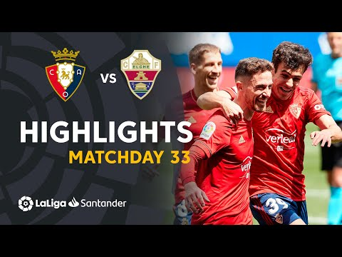 Osasuna Elche Goals And Highlights