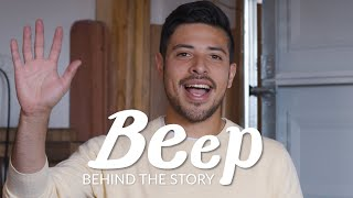 BEEP | Behind The Story
