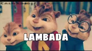 اغنية لمبادا بصوت السناجب || lambada