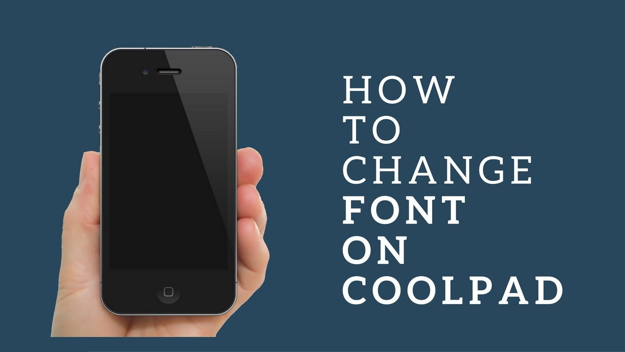 HOW TO CHANGE FONTS IN COOLPAD NOTE 3&COOLPAD DAZEN 1