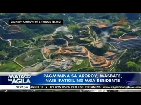 Pagmimina Sa Aroroy, Masbate, Nais Ipatigil Ng Mga Residente