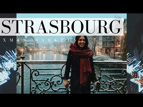 STRASBOURG CHRISTMAS MARKETS | TRAVEL VLOG