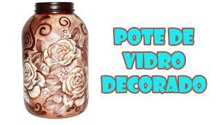 Pote de Vidro Reciclado e Decorado com Decoupage e Stencil