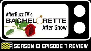 The Bachelorette Season 13 Episode 7 Review & After Show | Afterbuzz TV