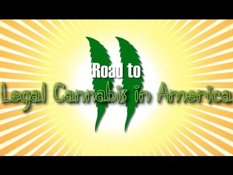 Road to Legal Cannabis in America 2 (Documentary)