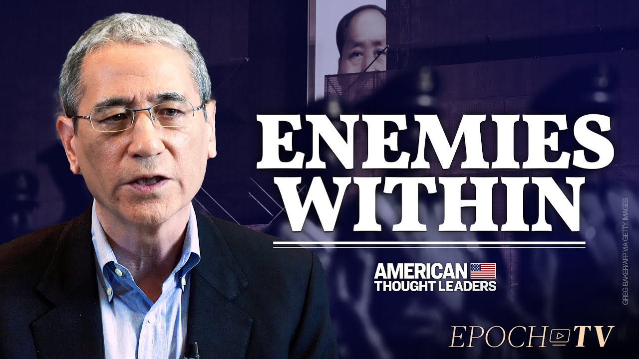Gordon Chang: Communist China's 'Trying to Overthrow the U.S. Government' | American Thought Le
