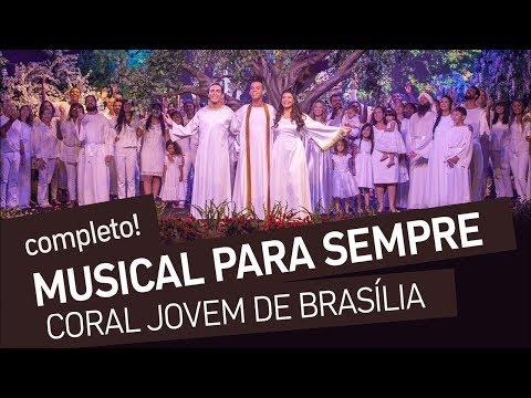 A História da Criação | Musical Para Sempre | Coral Jovem de Brasília [HD]
