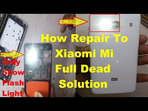 How To Fix MI REDMI Full Dead Only Show Flash Light Problem Solution 100% Tested