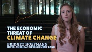 The Economic Threat of Climate Change - Bridget Hoffman, EEA 2016